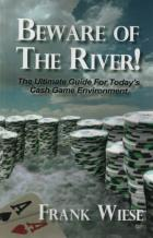 beware of the river the ultimate guide for cash games book cover